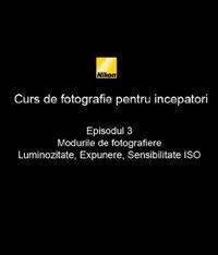Al treilea episod din Cursul de introducere in fotografie realizat de nikonisti.ro impreuna cu Radu Grozescu.