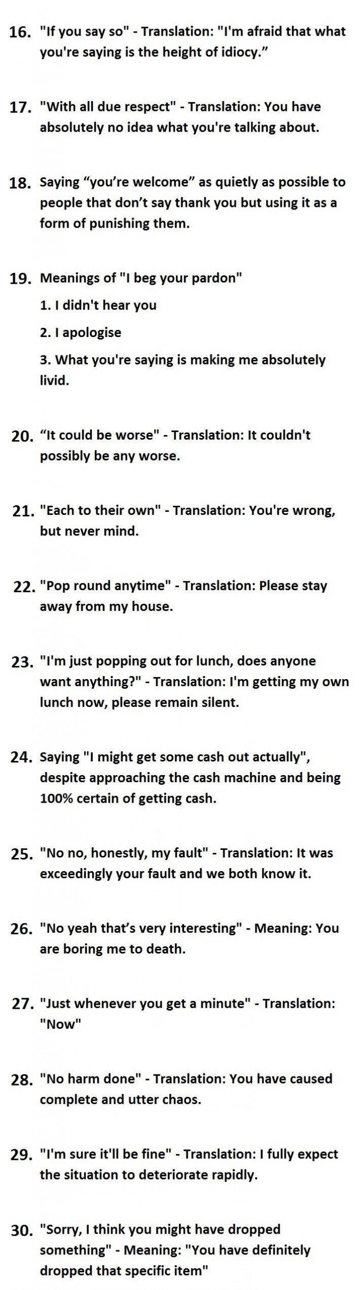 30 Things British People Say Vs What We Actually Mean. (Last 15 items)