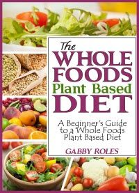 The Whole Foods Plant Based Diet: A Beginner's Guide to a Whole Foods Plant Based Diet will help to put all of your fears behind you. This nutrition book for beginners helps you to realize that this is not a diet; it is a way to change your life for the better