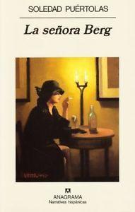 bi' kahve bi' kitap: Senyora Berg – Soledad Puértolas