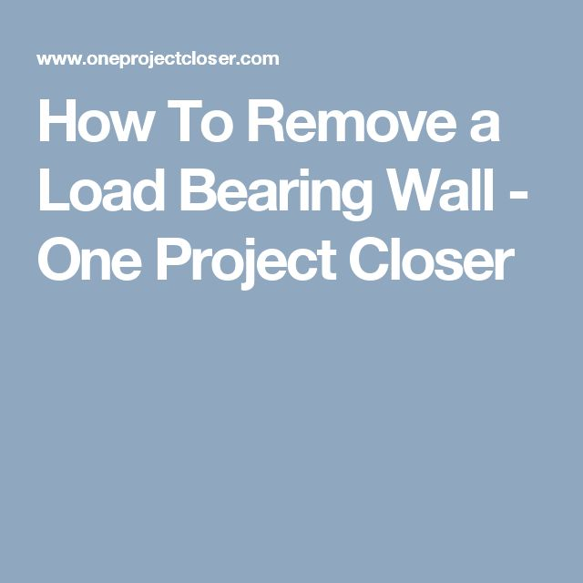 1000 ideas about load bearing wall on pinterest tiling for Can a load bearing wall be removed