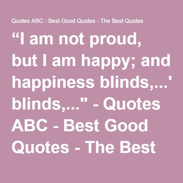 I Am Not Happy Quotes: Best 20+ Short Happy Quotes Ideas On Pinterest