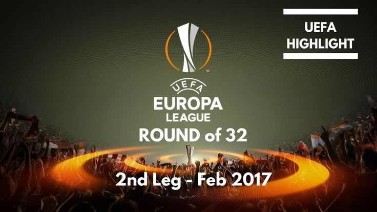 FULL RESULT ROUND OF 32 - 2ND LEG EUROPA LEAGUE
