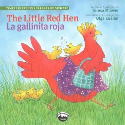 The Little Hen / La Gallinita Roja