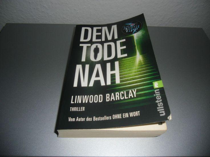 Linwood Barclay-Dem Tode nah  (2008, Taschenbuch)-Thriller!