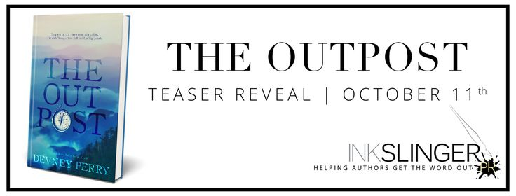 Calling All Bookaholics: Teaser Reveal - The Outpost By Devney Perry