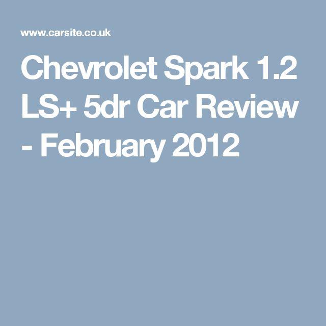 Chevrolet Spark 1.2 LS+ 5dr Car Review - February 2012