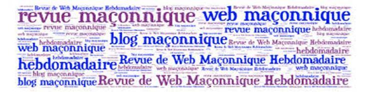 L'essentiel du web maçonnique dans une chronique hebdomadaire avec les blogs et sites qui en parlent. Il y en a beaucoup et Noé Lamech m'a fait découvrir bon nombre d'entre-eux, donc je perpétue la tradition et le partage ! Bonne lecture à vous et bon dimanche ! BLOG «LA MAÇONNE» Une franc-maçonnerie adogmatique incomprise.Le premier des droits de l'homme c'est la liberté individuelle, la liberté de la propriété, la liberté de la pensée, la liberté du travail. Ce que montre le «…