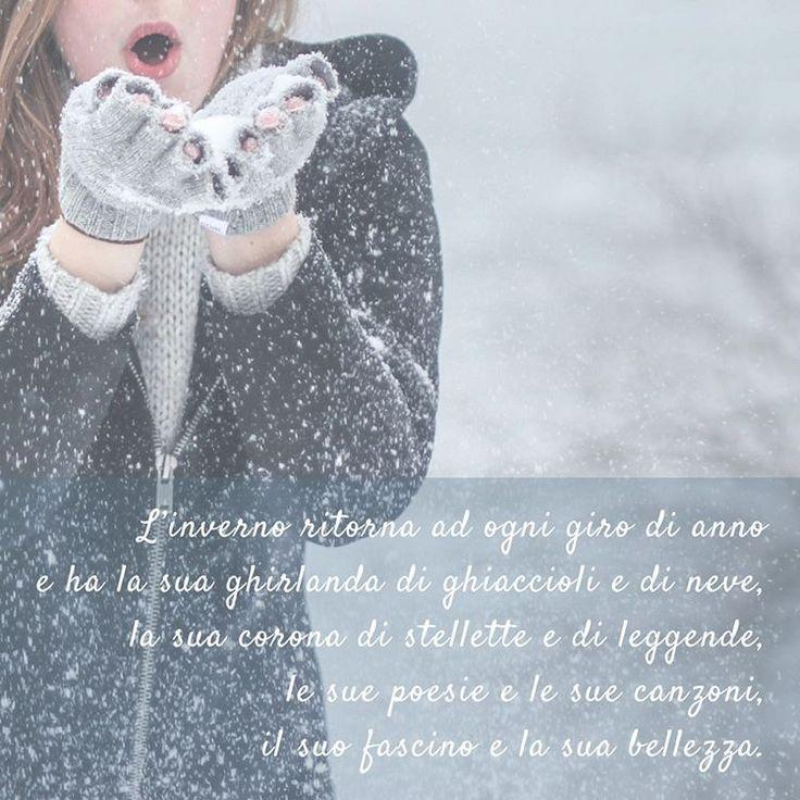 L'inverno ritorna ad ogni giro di anno  e ha la sua ghirlanda di ghiaccioli e  di neve, la sua corona di stellette e  di leggende, le sue poesie e le sue  canzoni, il suo fascino e la sua bellezza.    Una poesia sull'inverno che suona un po' come una cantilena e che ci parla di tutte le cose belle che l'inverno porta anno dopo anno. Una poesia scritta da N. Salvaneschi.    #inverno #winter #cool #beauty #famiglia #mood