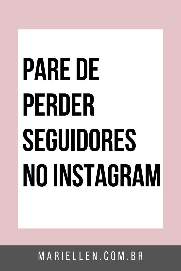 Porque Voce Esta Perdendo Seguidores Na Sua Conta Do Instagram