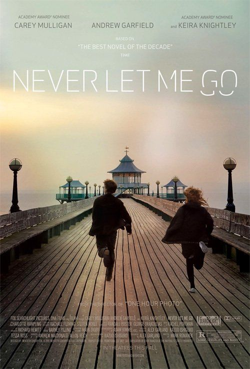 "Never Let Me Go (2010) ""What I'm not sure about, is if our lives have been so different from the lives of the people we save. We all complete. Maybe none of us really understand what we've lived through, or feel we've had enough time."""
