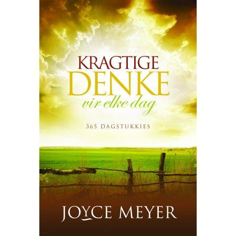 KRAGTIGE DENKE VIR ELKE DAG. Oorkom negatiewe denke deur jou gedagtes te rig op die positiewe dinge in God se woord...Joyce Meyer