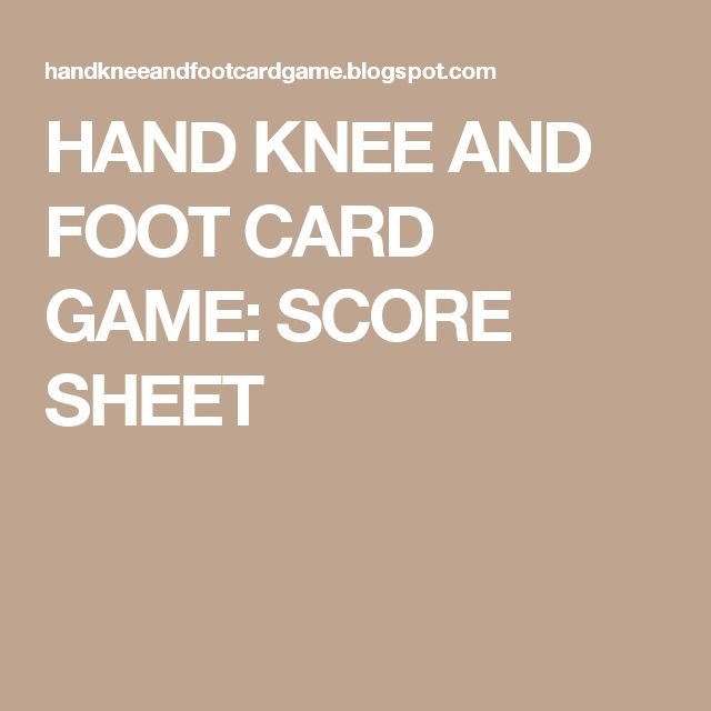 HAND KNEE AND FOOT CARD GAME SCORE SHEET Card Games Pinterest   Canasta  Score Sheet
