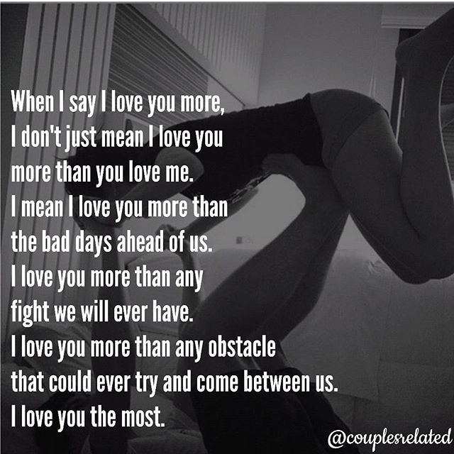 When I Say I Love You i Dont Just Mean I Love You