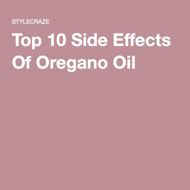 Top 10 Side Effects Of Oregano Oil