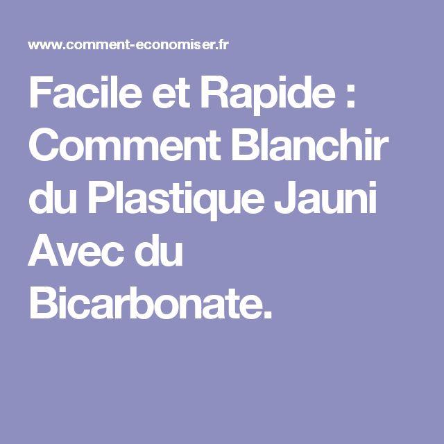 Facile et Rapide : Comment Blanchir du Plastique Jauni Avec du Bicarbonate.