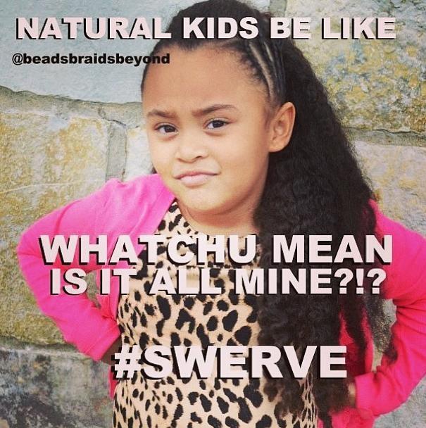Natural Kids Be Like - follow @beadsbraidsbeyond on instagram!