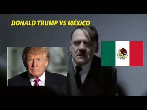 Hitler destroza a Donald Trump - Carlos Chavira - YouTube