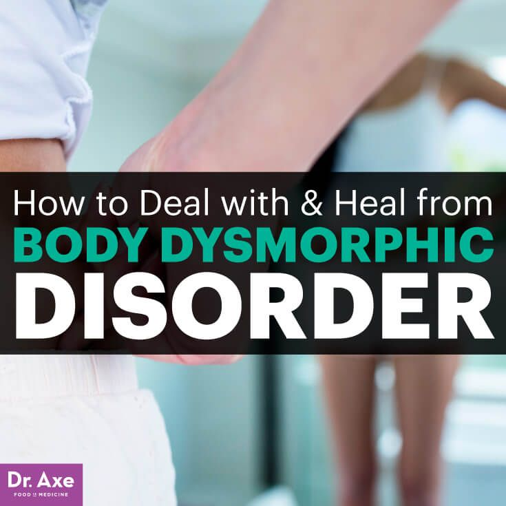 Body dysmorphic disorder - Dr. Axe http://www.draxe.com #health #holistic #natural