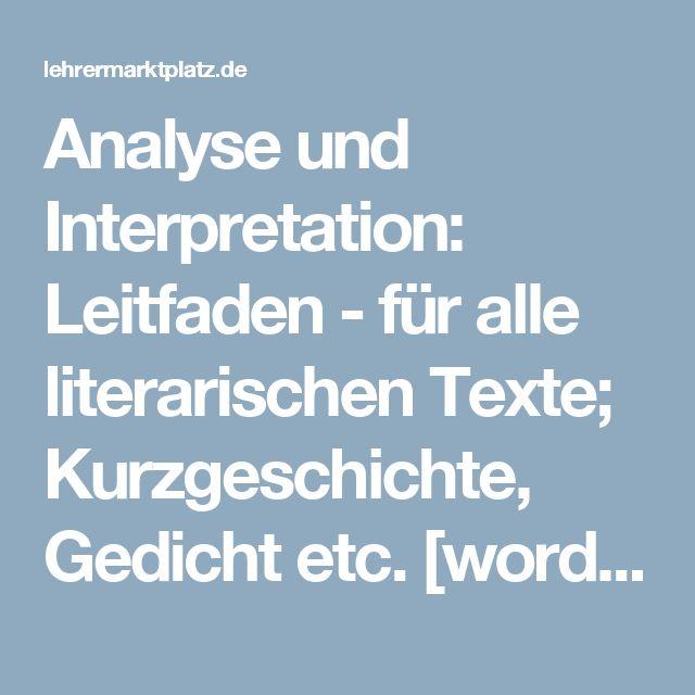 Analyse und Interpretation: Leitfaden - für alle literarischen Texte; Kurzgeschichte, Gedicht etc. [word + pdf], mit Formulierungshilfen – Deutsch