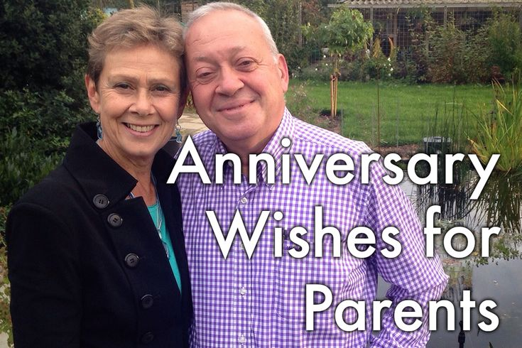 Anniversary Wishes, Quotes, and Poems for Parents