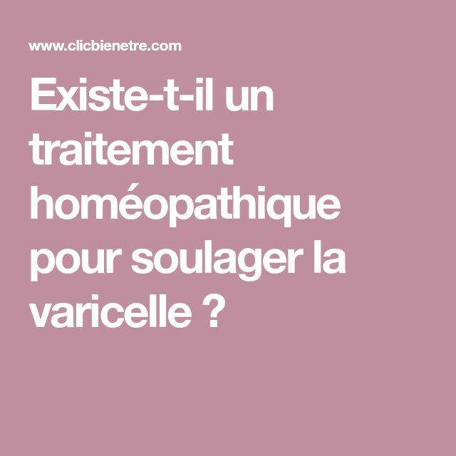 Existe-t-il un traitement homéopathique pour soulager la varicelle ?
