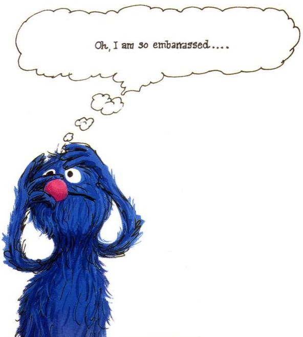 """Grover: """"Oh, I Am So Embarrassed..."""" From The Monster At"""