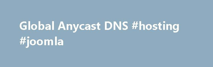 """Global Anycast DNS #hosting #joomla http://vds.nef2.com/global-anycast-dns-hosting-joomla/  #dns hosting service # Global, Authoritative DNS Powering more than 35% of managed DNS domains. CloudFlare runs one of the largest authoritative DNS networks in the world. We've built DNS to be fast, powerful and secure. With CloudFlare's authoritative DNS, you'll get: Global coverage from an Anycast-powered network serving 43 billion queries per day. Lightning-fast … Continue reading """"Global Anycast…"""
