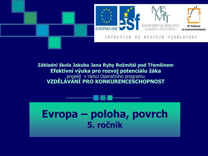 PPT - Evropa – poloha, povrch 5. ročník PowerPoint Presentation