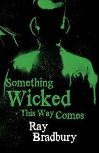 Something Wicked This Way Comes. by Ray Bradbury What would you do if your secret wishes could be granted by the mysterious ringmaster Mr. Dark? This is the memorable story of two boys, James Nightshade and William Halloway, and the evil that grips their small Midwestern town...