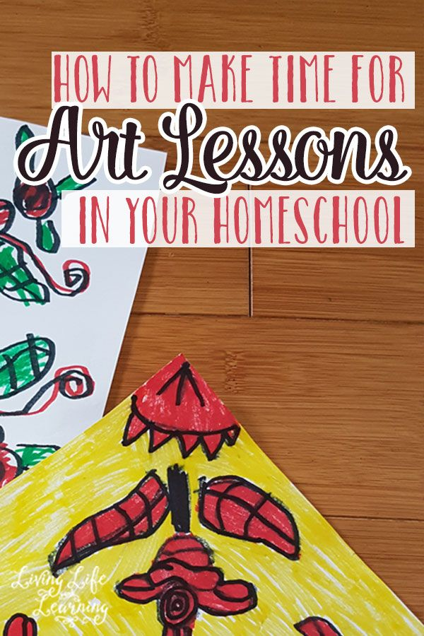 How to Find Time for Art Lessons in Your Homeschool