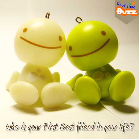 Who is your first best friend in your life ?  (Image copyrights belong to their respective owners)