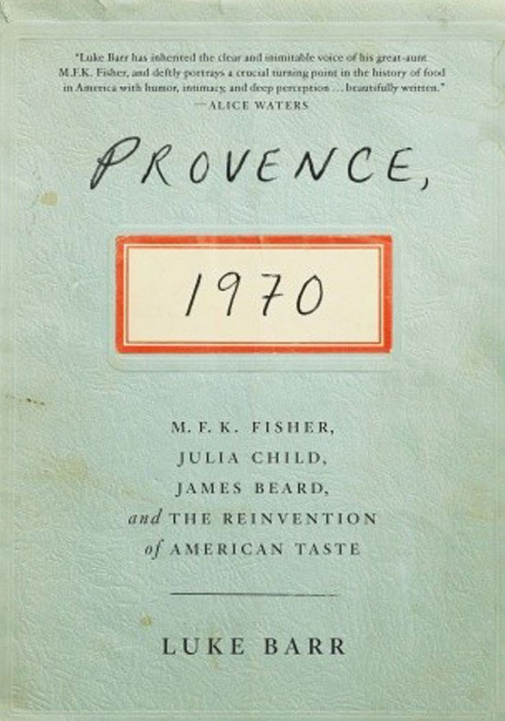 In the winter of 1970, the food writer M.F.K. Fisher headed to the Provenal city of Arles. It was a grim, depressing trip: restaurants were closed; hotel clerks were brusque; and Fisher, at age 62, was somewhat disenchanted with her life.