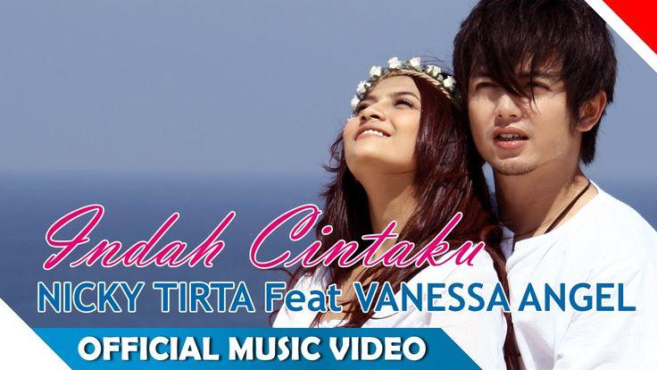 Nicky Tirta feat Vanessa Angel - Indah Cintaku - Official Music Video - ...
