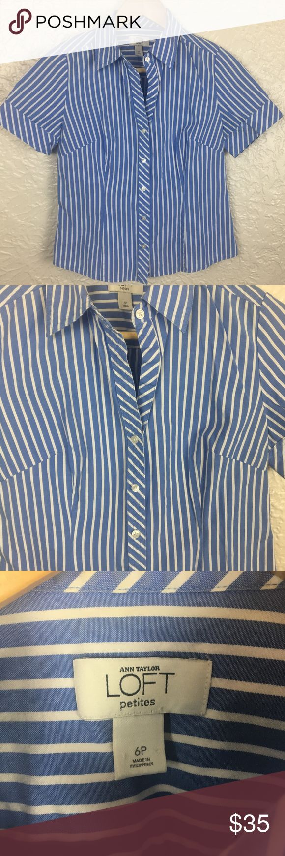 """LOFT Button Down Top 6 P Petite Short Sleeve Shirt ANN TAYLOR LOFT Button Down Top 6 P Petite Short Sleeve Shirt Striped Blue White  BEAUTIFUL TOP!  GREAT FOR WORK WITH BLACK PANTS OR CASUAL FOR THE WEEKEND WITH WHITE JEANS!  SIZE 6 PETITE CHEST  17.5"""" LENGTH  21.5"""" SLEEVE LENGTH  7.5""""  BUNDLE UP! LOFT Tops Button Down Shirts"""