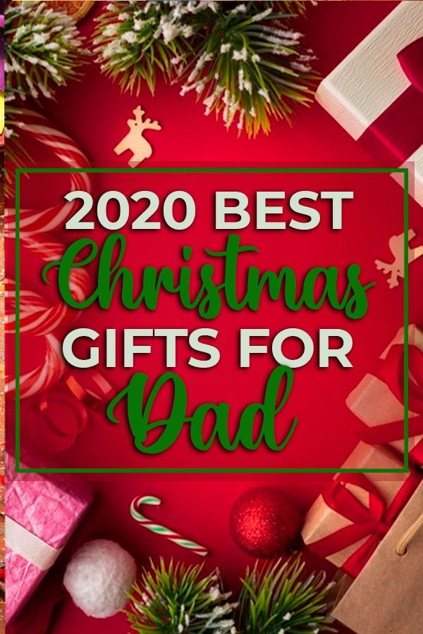 Best Christmas Gifts For Dad In 2020 Best Gifts Deals In 2020 Christmas Gift For Dad Best Dad Gifts Christmas Fun