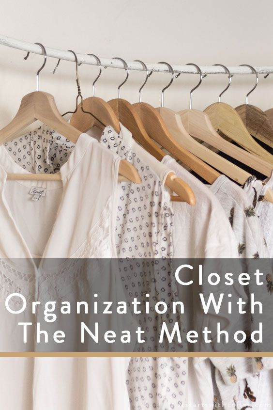 Closet Organization With The Neat Method – It Starts With Coffee – Blog by Neely Moldovan – Lifestyle, Beauty, Parenting, Fitness, Travel