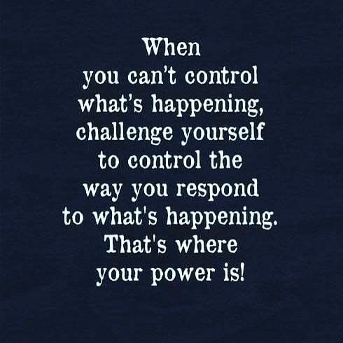 Power in prayer and faith. Great advice needed today on how to respond to things out of your control.