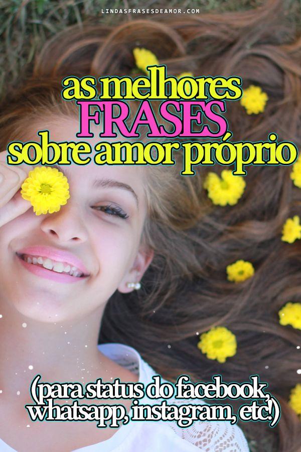 Frases De Amor Próprio Frases Para Status Pinterest