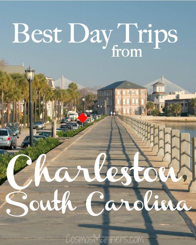 Best Day Trips from Charleston, South Carolina | CosmosMariners.com