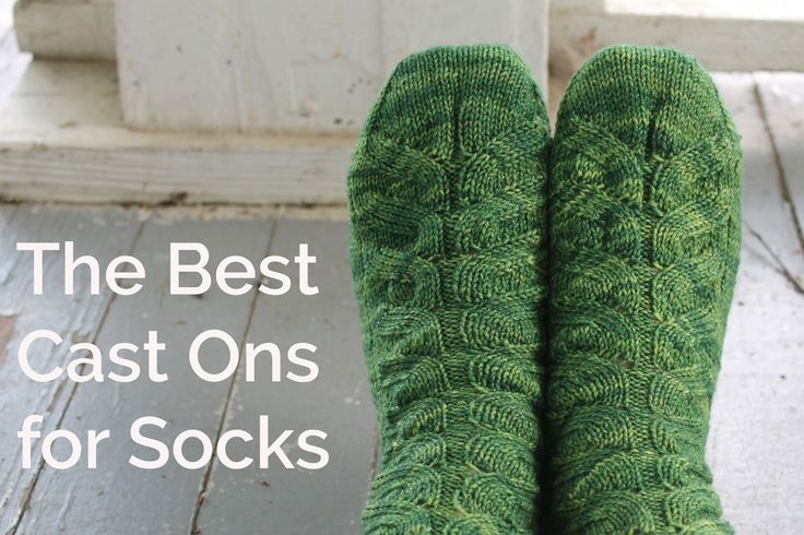 There's no one best cast-on for socks, but try these popular options to find one that works for your socks, whether they're knit toe-up or cuff-down.