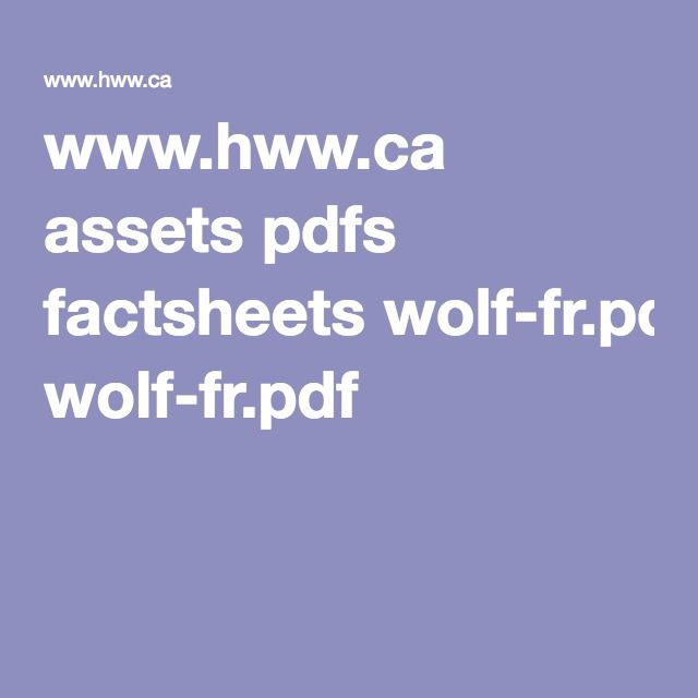 www.hww.ca assets pdfs factsheets wolf-fr.pdf