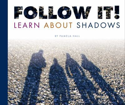 Introduces readers to what makes a shadow, different types, and how they change.