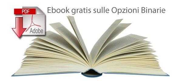 Ebook gratuiti su opzioni binarie