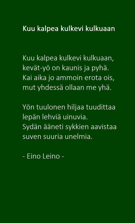 Kuu kalpea kulkevi kulkuaan - Eino Leino