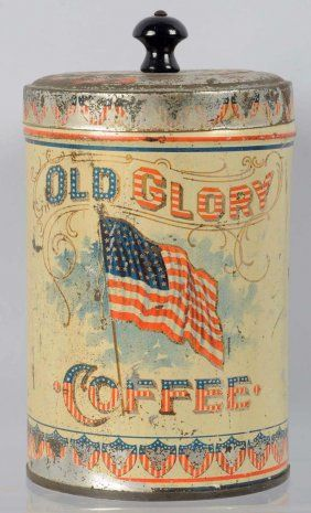 Old Glory Coffee tin.  Divine!  This knob top one pound coffee tin was manufactured in 1900 by Norton Bros., Chicago. Considered one of the finest tins produced, it is very rare.