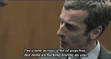 Boring Psychos.