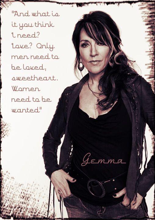 One of Gemma's badass quotes.