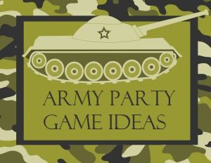 Army Party Game Ideas