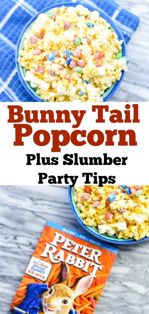 Are You Planning A Movie Night Slumber Party Check Out My Easy Tips Best To Watch And How Make Our Favorite Bunny Tail Popcorn